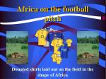 africa on the football pitch