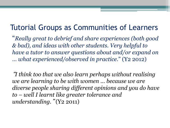 Tutorial Groups as Communities of Learners