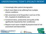 understanding today s specialty patient
