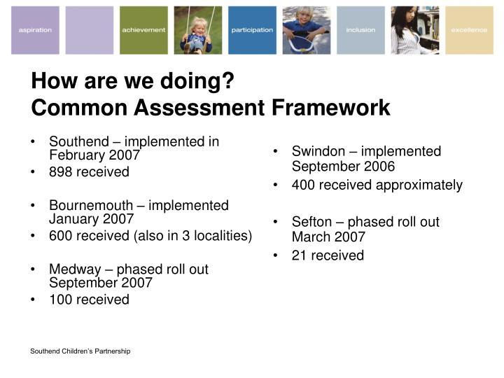 How are we doing common assessment framework