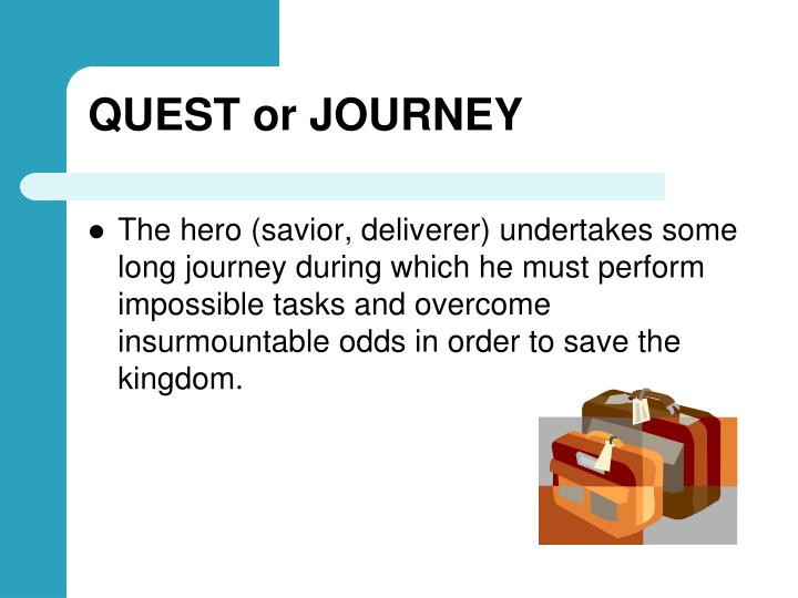 QUEST or JOURNEY