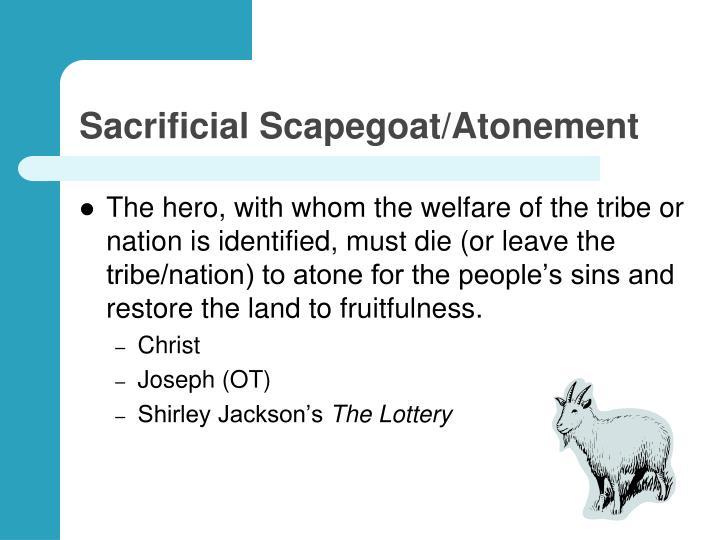 Sacrificial Scapegoat/Atonement