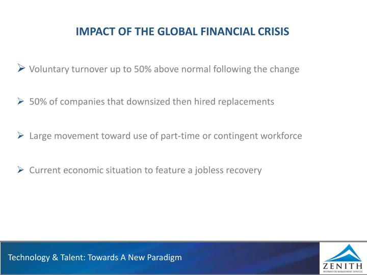 the impact of global economic crisis Research on global economic growth & effects on us monetary policy  of the 2007-09 financial crisis and its aftermath  of the financial crisis a global.