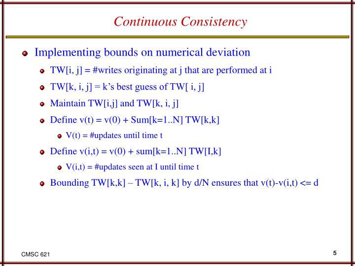 Continuous Consistency