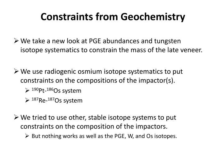 Constraints from Geochemistry
