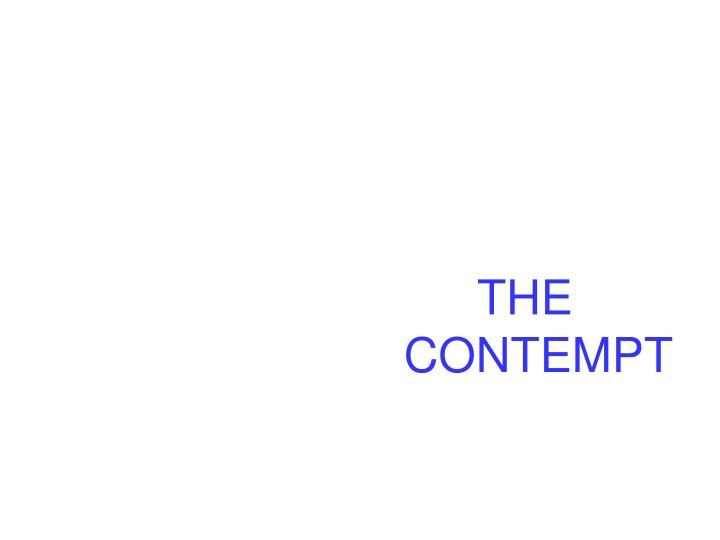THE CONTEMPT