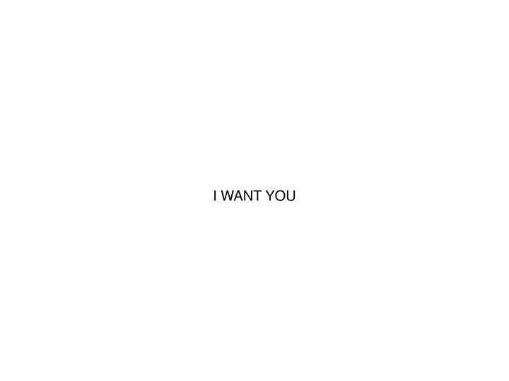 I WANT YOU