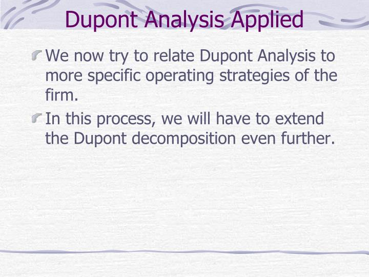 du pont analysis Dupont analysis with the goal of keeping wisconsin's dairy industry competitive, the center and affiliates have developed a number of tools to.