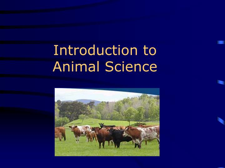introduction to animal science n.