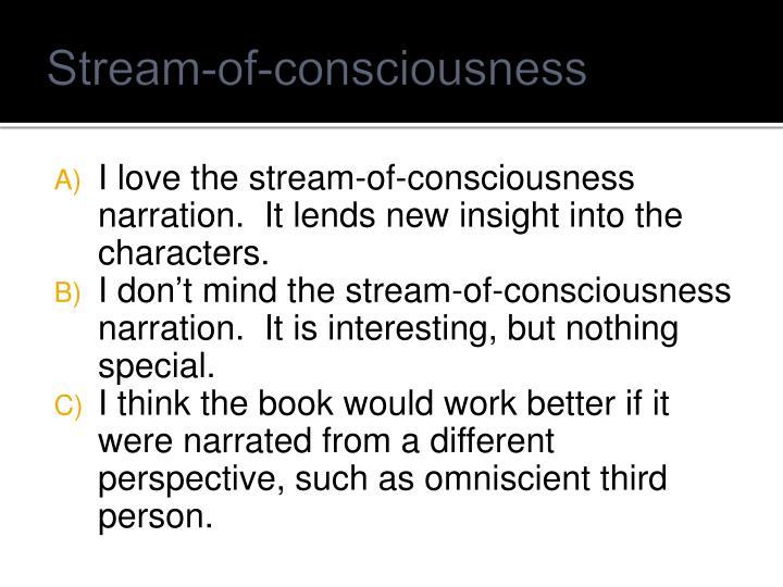 Stream-of-consciousness