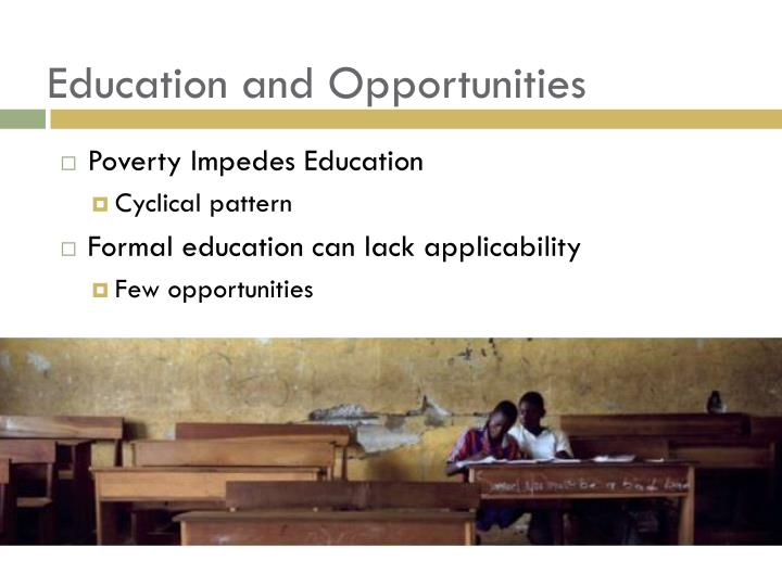 Education and Opportunities