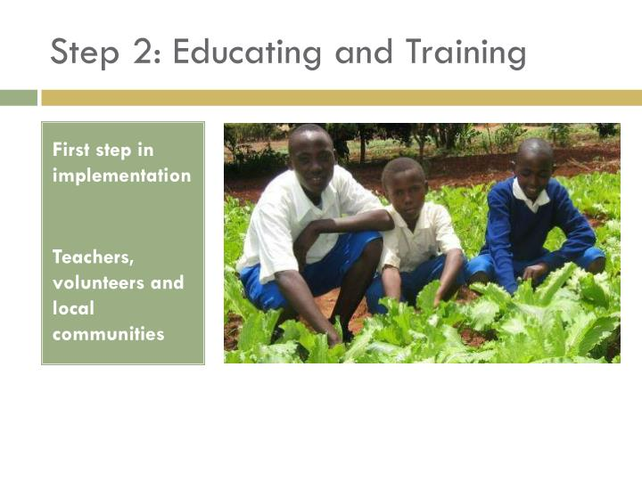 Step 2: Educating and Training