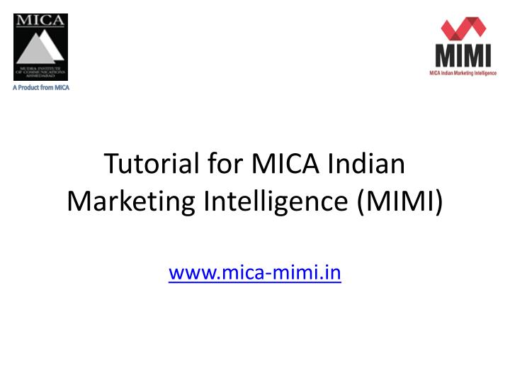 tutorial for mica indian marketing intelligence mimi n.