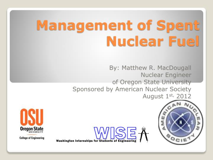 management of spent nuclear fuel n.