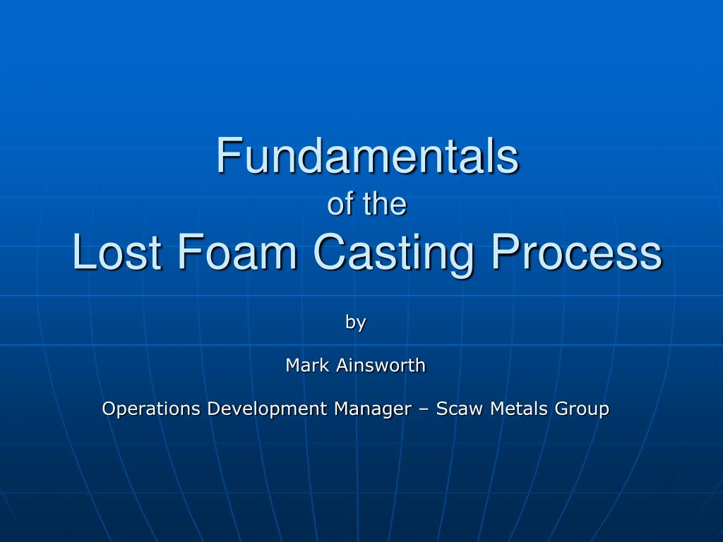 Lost foam investment casting using spray foam single tenant retail investments