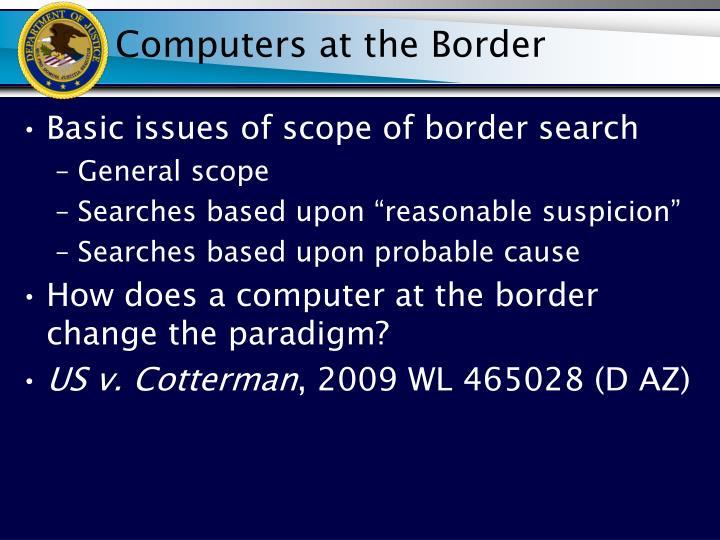 Computers at the Border