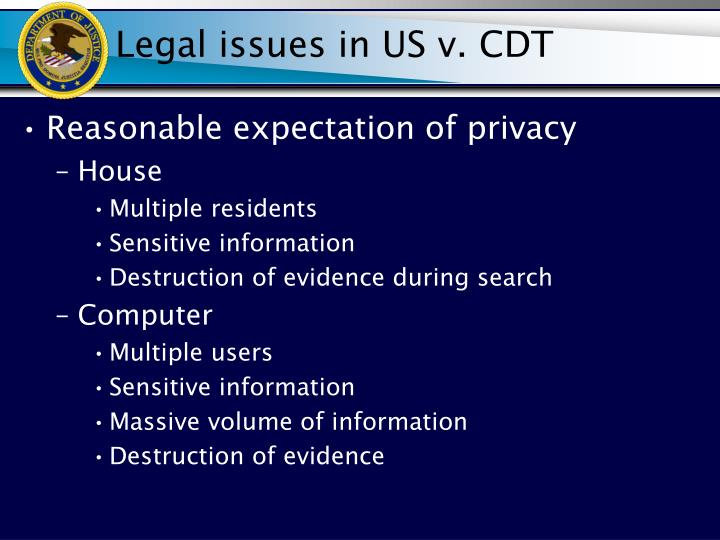 Legal issues in US v. CDT