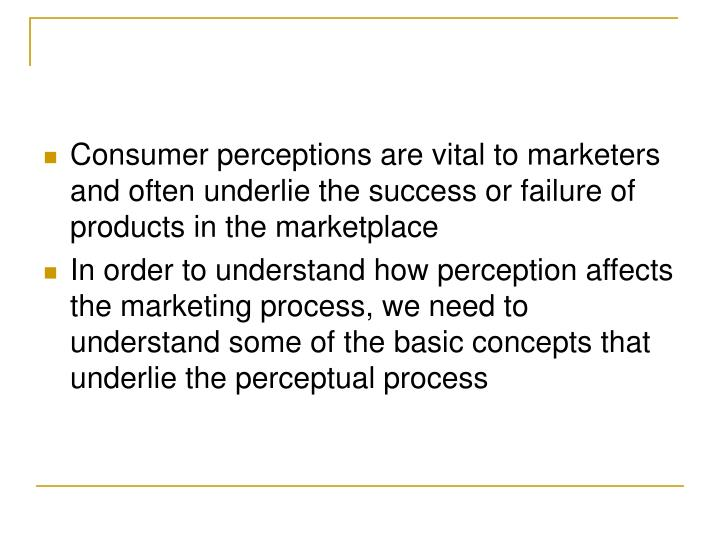 Consumer perceptions are vital to marketers and often underlie the success or failure of products in...