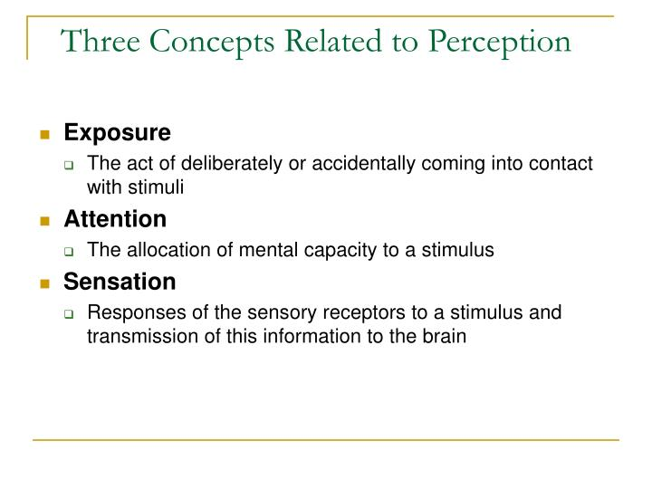 Three Concepts Related to Perception