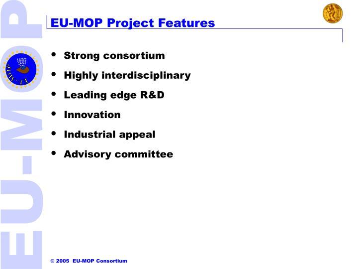 EU-MOP Project Features