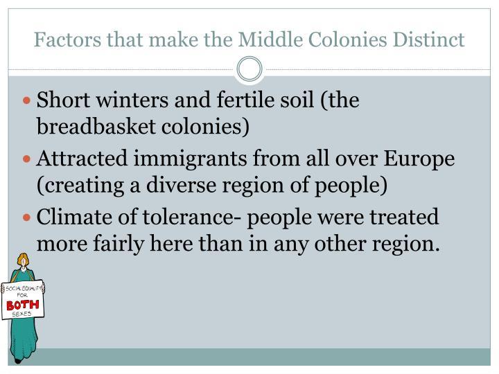 Factors that make the middle colonies distinct