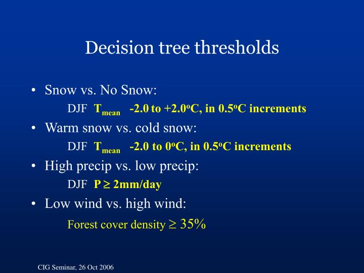 Decision tree thresholds
