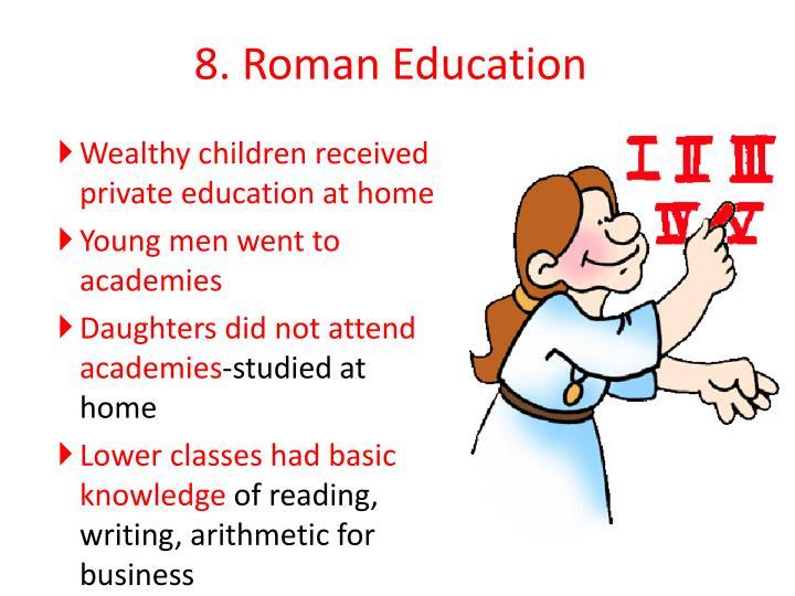 8. Roman Education
