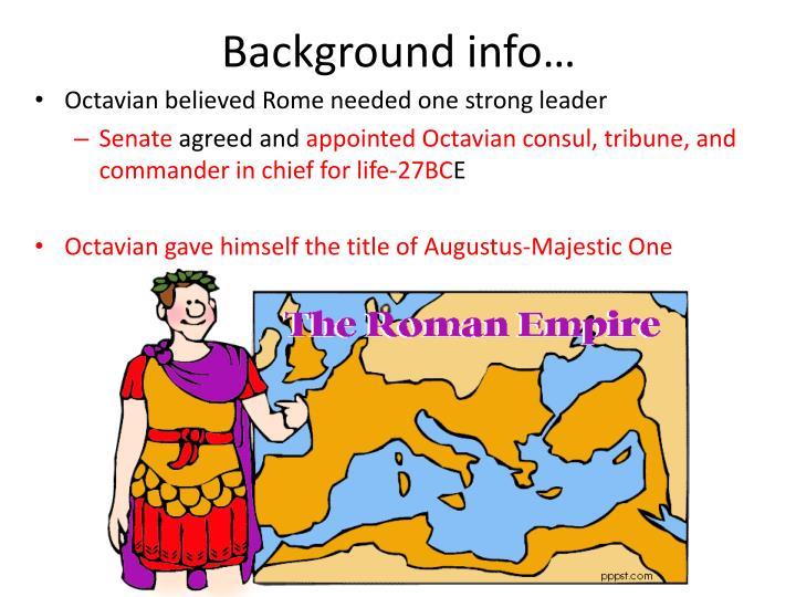 Background info…