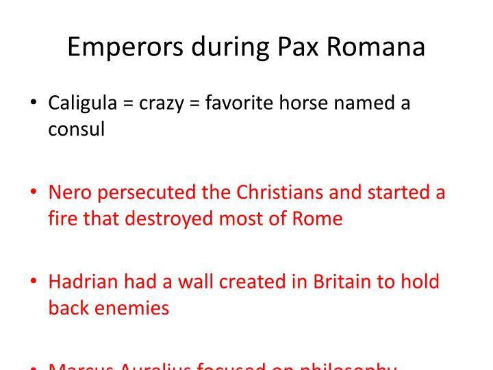 Emperors during Pax Romana