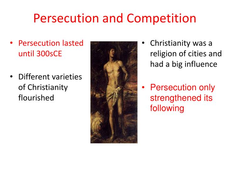 Persecution and Competition