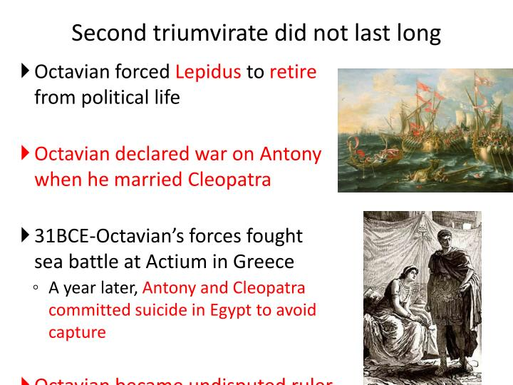 Second triumvirate did not last long