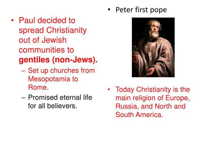 Paul decided to spread Christianity out of Jewish communities to