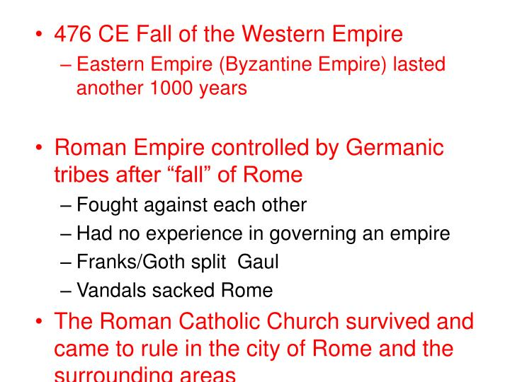 476 CE Fall of the Western Empire