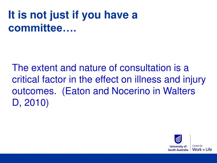 It is not just if you have a committee….