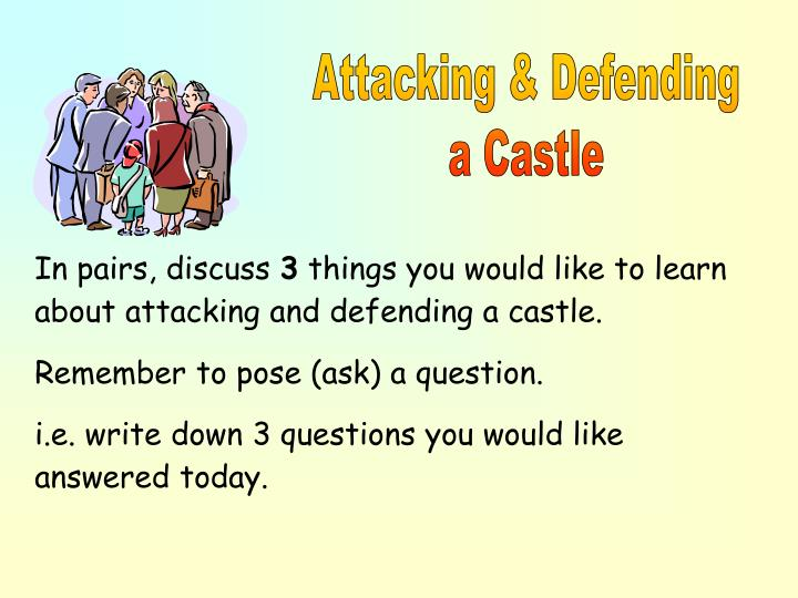 attacking and defending a castle