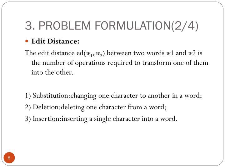 3. PROBLEM FORMULATION(2/4)