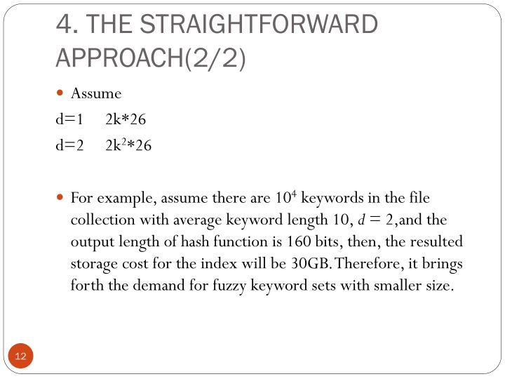 4. THE STRAIGHTFORWARD