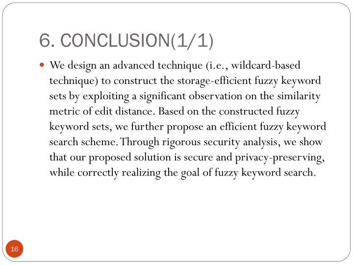 6. CONCLUSION(1/1)