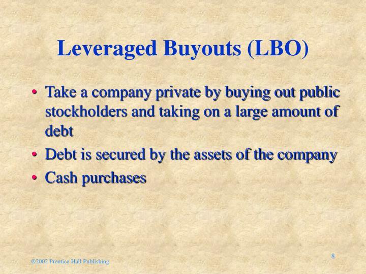 Leveraged Buyouts (LBO)