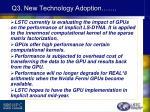 q3 new technology adoption4
