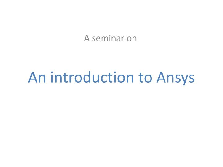 an introduction to ansys n.