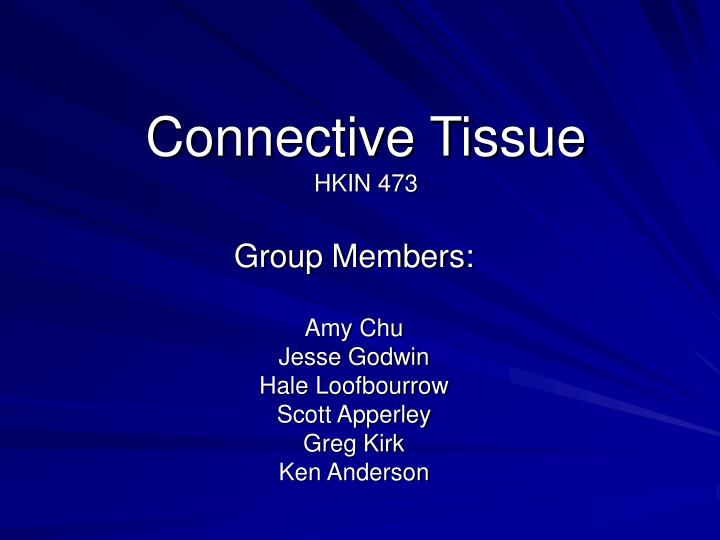 connective tissue hkin 473 n.