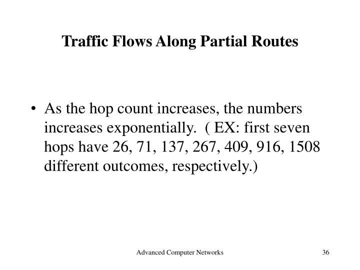 Traffic Flows Along Partial Routes