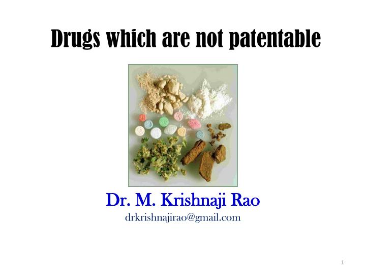 drugs which are not patentable n.