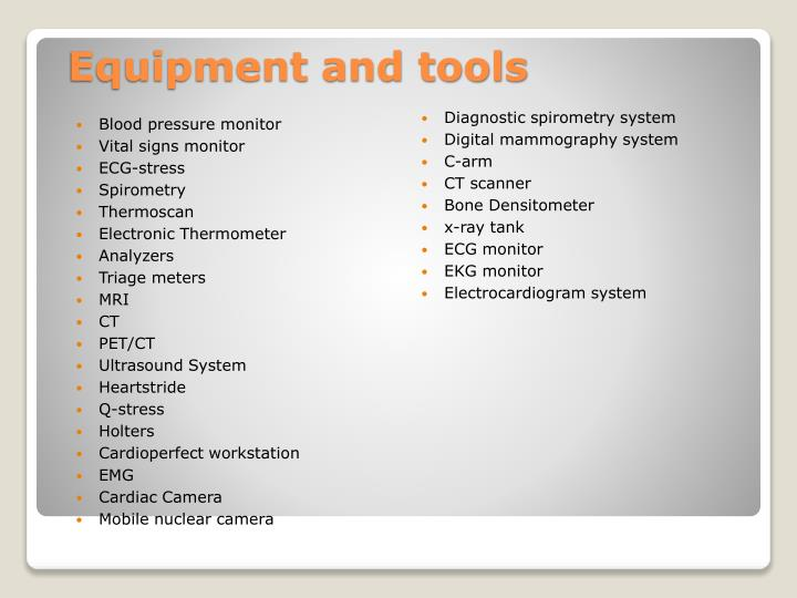 Equipment and tools