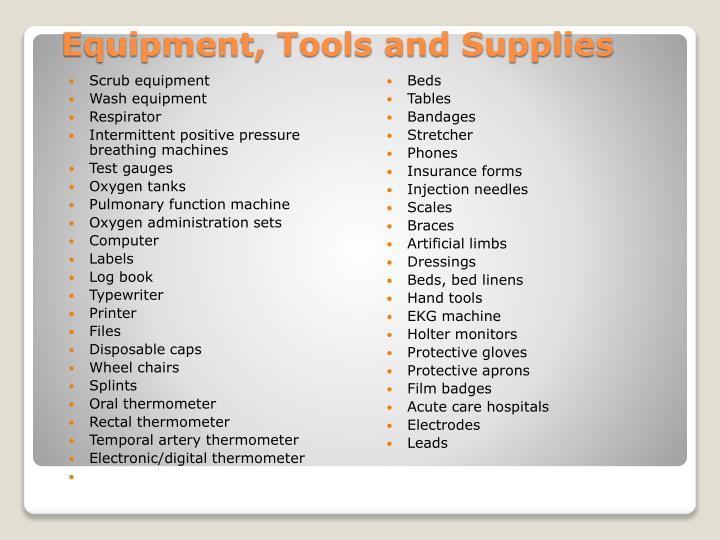 Equipment tools and supplies