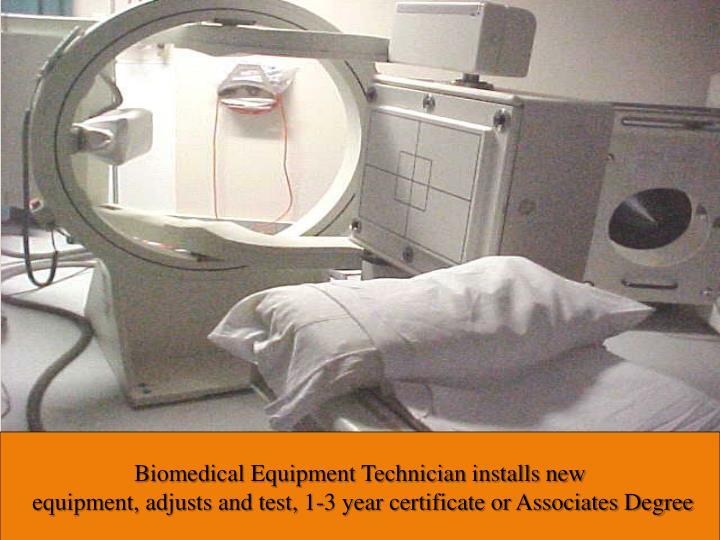 Biomedical Equipment Technician installs