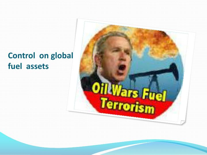 Control  on global  fuel  assets