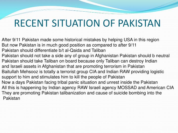 After 9/11 Pakistan made some historical mistakes by helping USA in this region