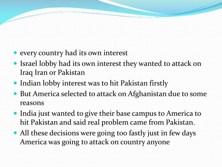 every country had its own interest
